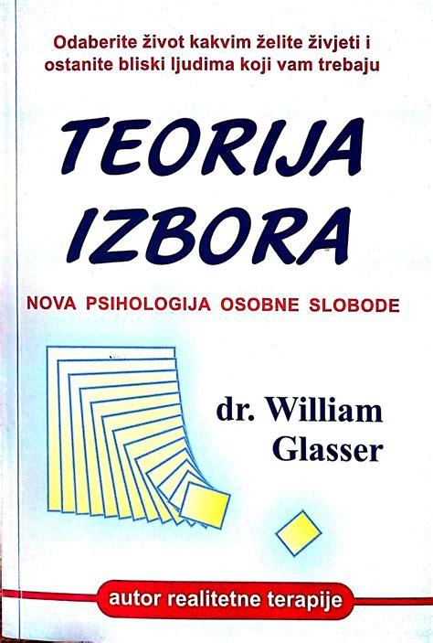 GLASSER TEORIJA IZBORA PDF