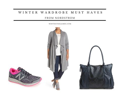 Must Haves In Your Closet by Winter Wardrobe Must Haves From Nordstrom