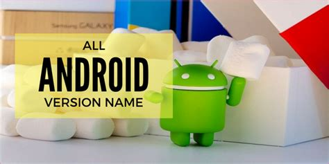 current android version list of all android version new with name and photos