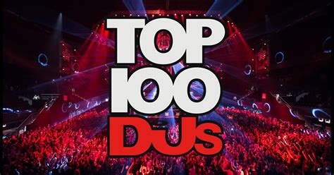 Best Dj Magazine Dj Mag S Top 100 Djs Results Are Finally Out Find Out