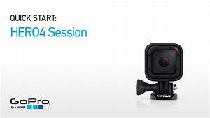 Gopro  Hero4 Session Quick Start - Overview  Part I