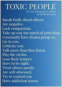TOXIC PEOPLE: Speak badly about others Are negative Lack ...