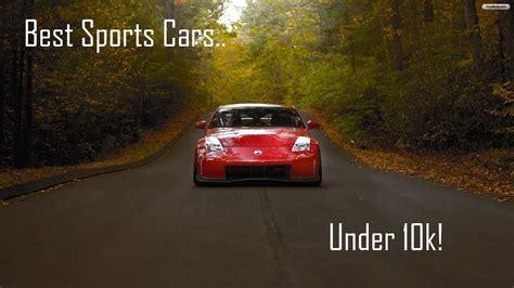 Best Sports Cars Under k!