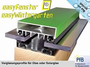 Aluprofile Für Glas : verlegeprofile f r vsg glas verlegeprofile f r isolierglas zugelassen ~ Orissabook.com Haus und Dekorationen
