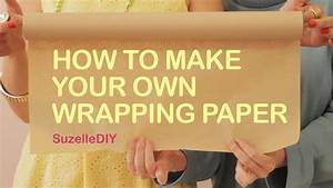 How To Make Your Own Flyers For Your Business How To Make Your Own Wrapping Paper Youtube