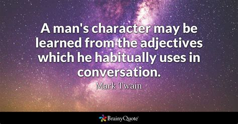 mans character   learned   adjectives