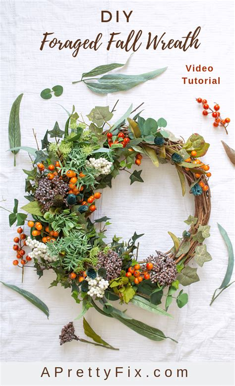 foraged fall wreath diy video tutorial  pretty fix