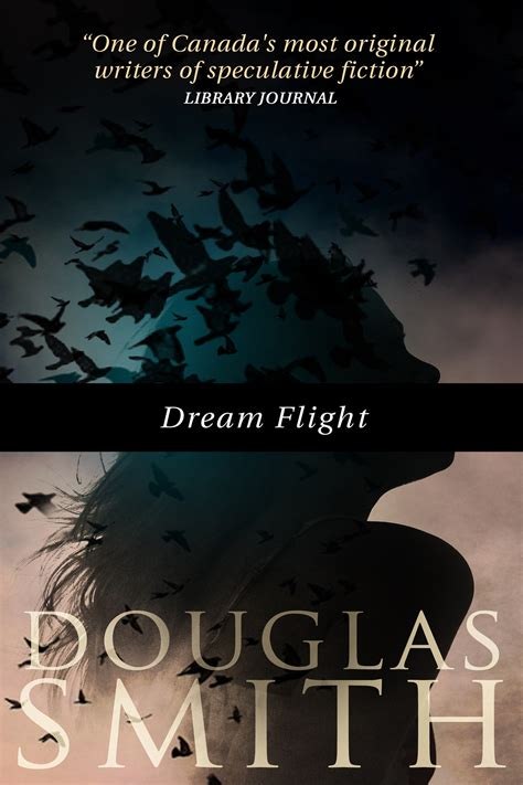 douglas smiths blog heroka story dream flight
