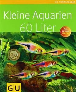 60 Liter Becken : kleine aquarien 60 liter gu tierratgeber download pdf ~ Michelbontemps.com Haus und Dekorationen