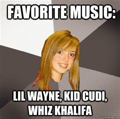 Favorite Child Meme - favorite music lil wayne kid cudi whiz khalifa musically oblivious 8th grader quickmeme