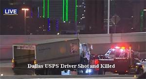 Video: Postal Service Driver Shot & Killed On Dallas ...