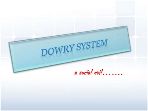 dowry definition dowry system