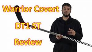 Warrior Covert DT1 ST Hockey Stick Review   Hockey Bay