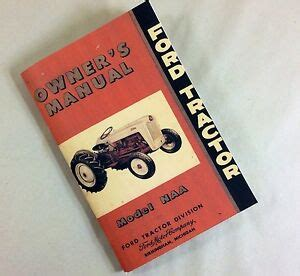 ford tractor model naa owners operators manual user guide