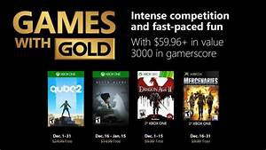 Games With Gold For December 2018 Announced XboxAddict News