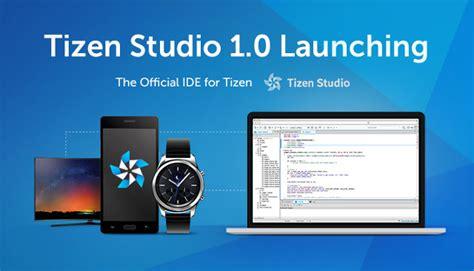 tizen studio 1 0 replaces tizen sdk for smartphones wearables and tvs