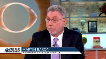 Washington Post Editor Marty Baron: Trump's Idea of Amazon ...
