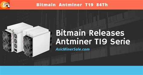 When bitcoin originally launched the most advanced hardware for mining were cpus (core. Bitmain released New Antminer T19 Bitcoin Miner [Top ASIC ...