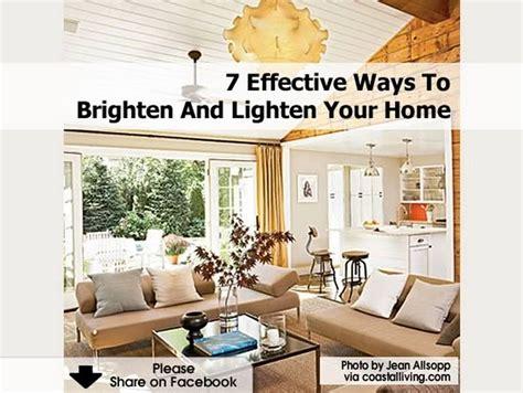 7 Effective Ways To Brighten And Lighten Your Home