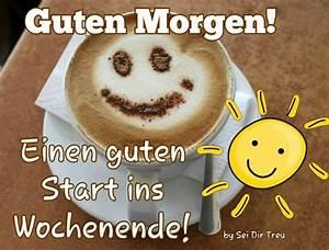 Lustiges Bild Wochenende : guten morgen einen guten start ins wochenende bild 24621 gbpicsonline ~ Frokenaadalensverden.com Haus und Dekorationen