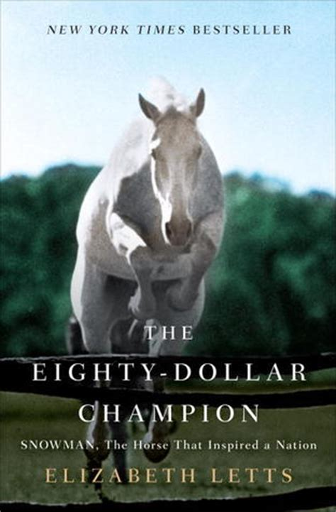 dollar champion snowman  horse  inspired  nation  elizabeth letts