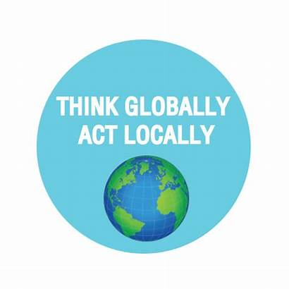 Think Act Globally Locally Global