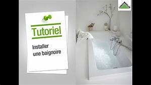 Baignoire à Poser : comment installer une baignoire leroy merlin youtube ~ Melissatoandfro.com Idées de Décoration