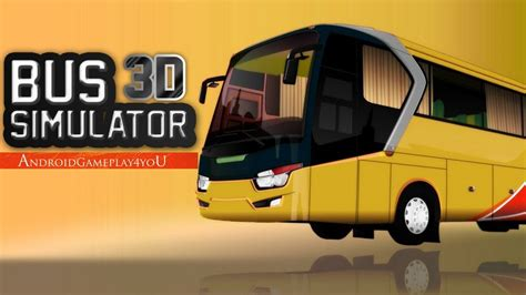 bus simulator  android hd gameplay youtube