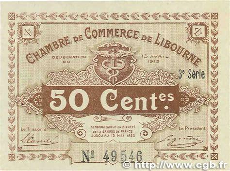 chambre de commerce de libourne les billets des chambres de commerce de mâcon et de bourg