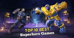 Top, 10, Best, Superhero, Games, For, Android