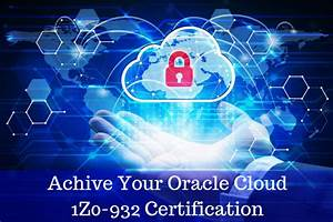 Achieve Your  Study Goals For  Oracle Cloud Infrastructure