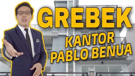 Grebek Kantor Pablo Benua The Lawyer Youtube