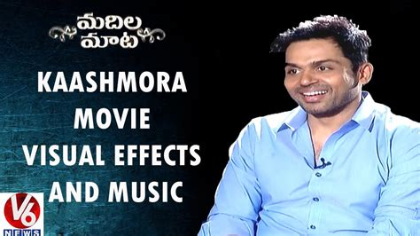 Karthi About Kaashmora Movie Visual Effects And Music