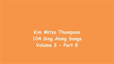 104 Sing Along Songs Volume Three
