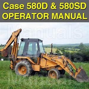 Case 580d 580sd Super D Ck Tractor Loader Backhoe Forklift