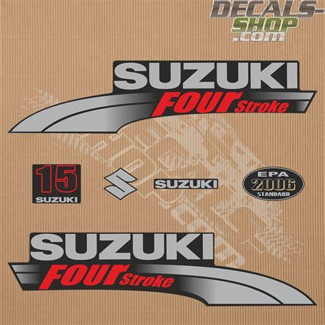 15 Hp Suzuki Outboard by Suzuki Df15 15hp Four Stroke 2003 2009 Outboard Decal Kit