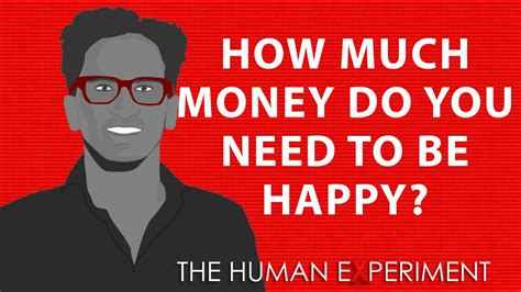 How Much Money Do You Need To Be Happy? Youtube