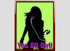 You Go Girl Card Free 'You Go, Girl' Day eCards, Greeting