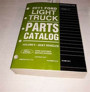 2011 Ford Light Duty Truck F150 Parts Catalog Volume 6
