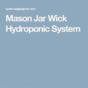 Mason Jar Wick Hydroponic System