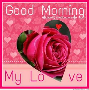 Good Morning My Love - SmitCreation.com