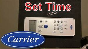 How To Set Time On Carrier Ac Remote Controller