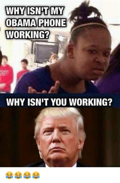 Obama Phone Meme - why isnt my obama phone working why isnit you working meme on sizzle