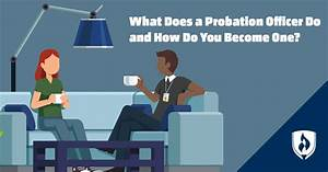 What Does A Probation Officer Do And How Do You Become One