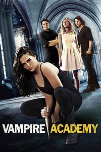Watch vampire academy 2014 free online for Adaf movie website