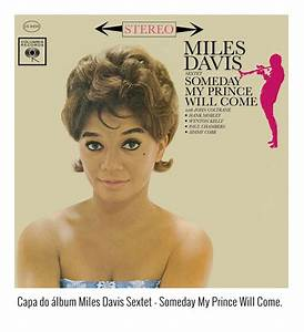 Miles-Davis-Sextet—Someday-My-Prince-Will-Come ...