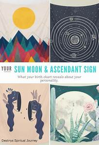 Find Your Birth Chart Astrology 101 The Sun Moon And Ascendant Rising Sign