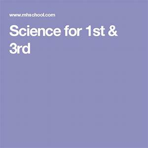 Science For 1st  U0026 3rd