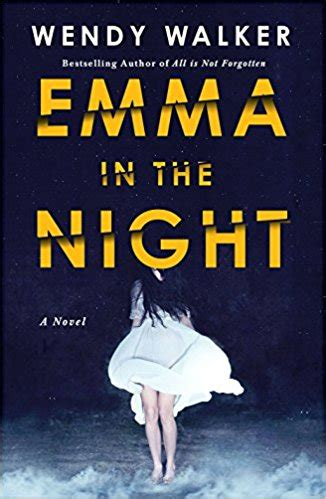 Book Review Emma In The Night By Wendy Walker