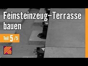 Feinsteinzeug Auf Splitt Verlegen : version 2013 feinsteinzeug terrasse bauen kapitel 5 terrassenplatten verlegen youtube ~ Markanthonyermac.com Haus und Dekorationen